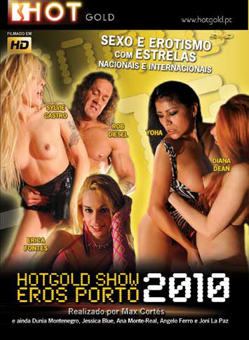 Hotgold Show Eros Porto 2010