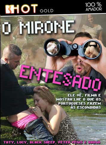 Filme porno O Mirone Entesado